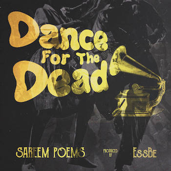 Sareem Poems Ess Be - Dance For The Dead
