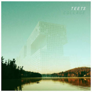 Teets - Collage