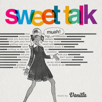 Vanilla - Sweet Talk