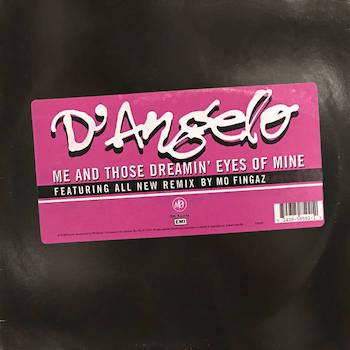 D Angelo - Me Those Dreamin Eyes Of Mine (Mo Fingaz Remix)