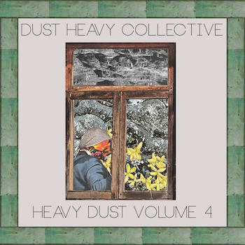 Dust Heavy Collective - Heavy Dust Volume 4