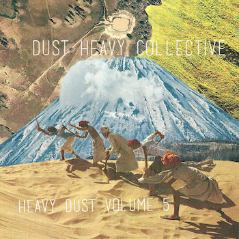 Dust Heavy Collective - Heavy Dust Volume 5