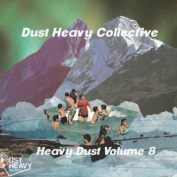 Dust Heavy Collective - Heavy Dust Volume 8