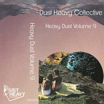Dust Heavy Collective - Heavy Dust Volume 9