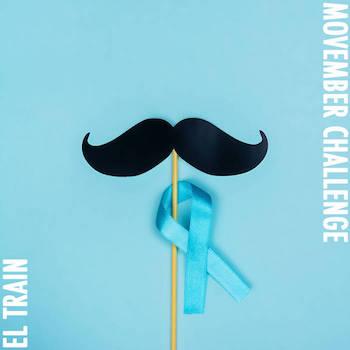El Train - Movember Challenge - 2020