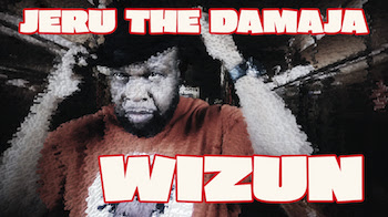 Jeru The Damaja - WIZUN video