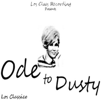 lo class - Ode to Dusty