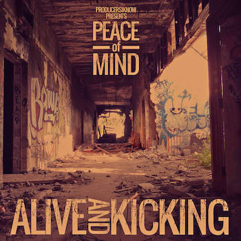 Peace Of Mind - Alive And Kicking
