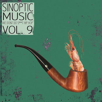 Sinoptic Music - We Don't Do S**t Hip-Hop - Vol 9 (FreEP)