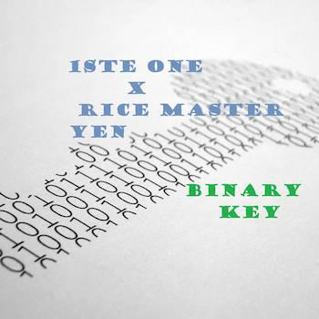 1ste One x Rice Master Yen - Binary Key
