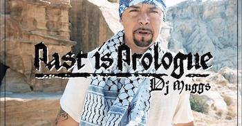 DJ Muggs: Past Is Prologue (Documentary)