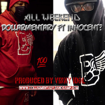Dollarmentary feat. Innocent? - All Weekend video