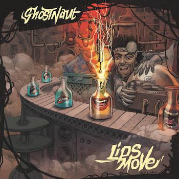 Ghostnaut - Lips Move