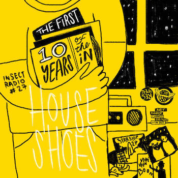House Shoes - The First 10 Years Of The iN Mix