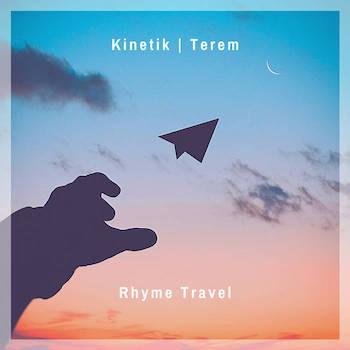 KINETIK Terem - Rhyme Travel