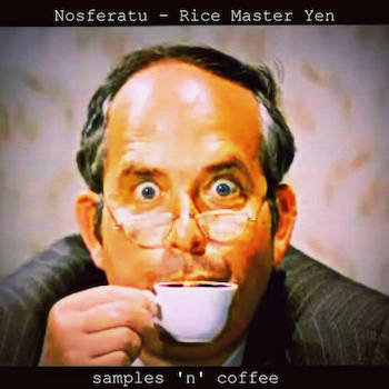 Nosferatu x Rice Master Yen - samples n coffee