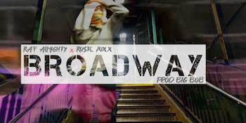 Raf Almighty feat. Ruste Juxx Guy Grams - Broadway video