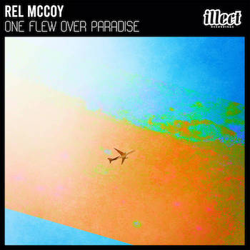 Rel McCoy - One Flew Over Paradise