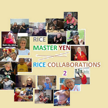 Rice Master Yen - Rice Collaborations 2