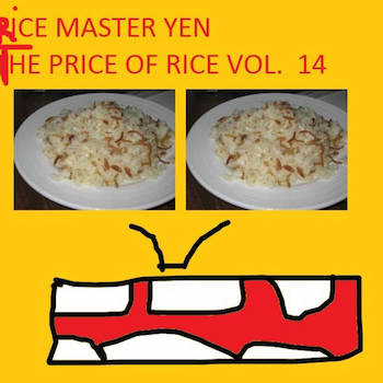 Rice Master Yen - The Price Of Rice Vol.14