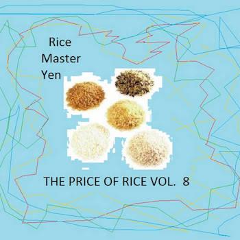 Rice Master Yen - The Price Of Rice Vol.8