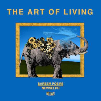 Sareem Poems Newselph - The Art Of Living