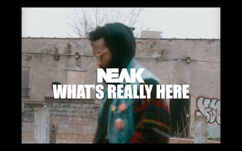 Neak - What s Really Here video