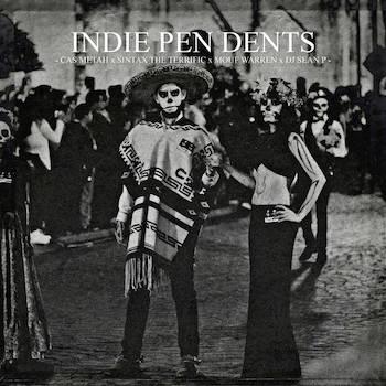 Cas Metah x Sintax the Terrific x Dj Sean P feat. Mouf Warren - Indie Pen Dents