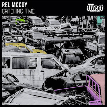 Rel McCoy - Catching Time