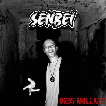 Senbeï - Gros Mollard