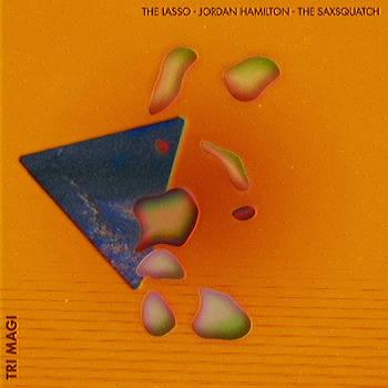 The Lasso, Jordan Hamilton The Saxsquatch - Born Tempo