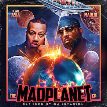 DJ Invasion - The MADPLANET EP (Planet Asia x Madlib)