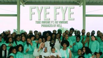 TOBE NWIGWE feat. FAT NWIGWE - FYE FYE video