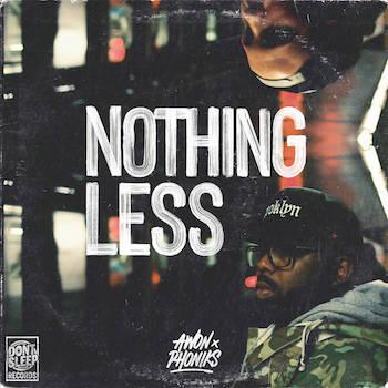 Awon Phoniks - Nothing Less