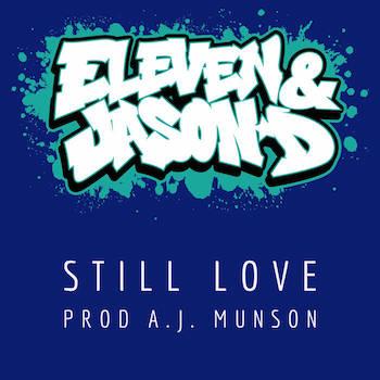 Eleven And Jason D - Still Love