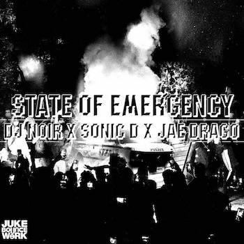 DJ Noir x Sonic D x Jae Drago - State of Emergency