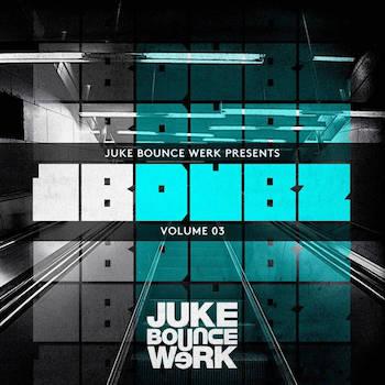 Juke Bounce Werk Presents - JBDUBZ Vol. 3