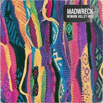 MADWRECK - Newark Valley High