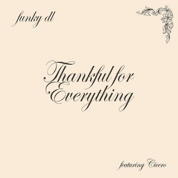 Funky DL feat. CICERO - Thankful For Everything