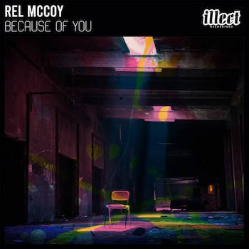 Rel McCoy - Because of You